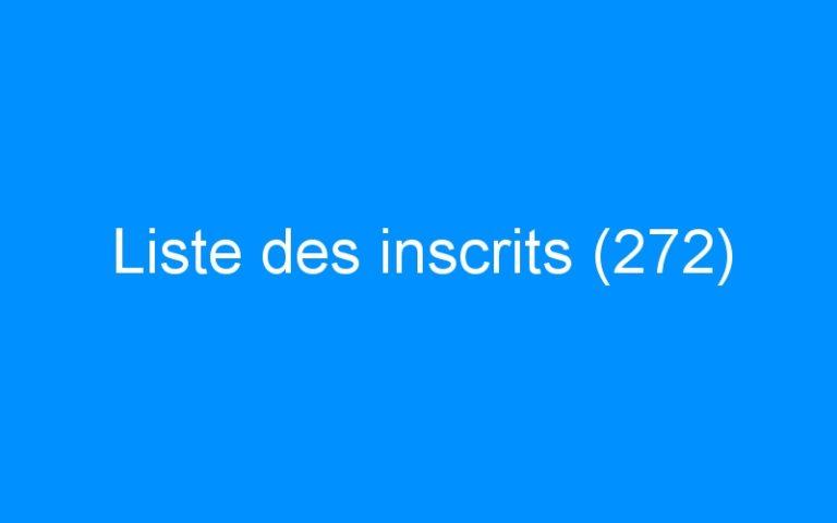 Liste des inscrits (272)